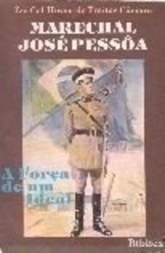 Livro Marechal José Pessôa Ten Cel Hiram De Freitas Câmara