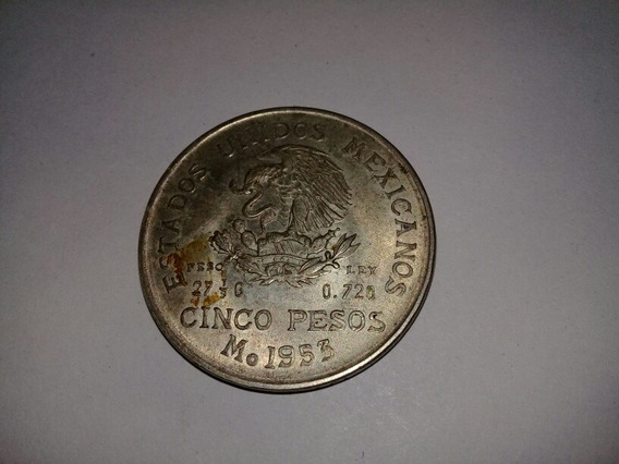 Moneda 5 Pesos Mexico 1953 De Plata Sin Circular