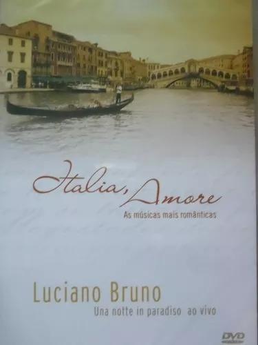 Dvd Luciano Bruno- Una Notte In Paradiso Ao Vivo - Lacrado
