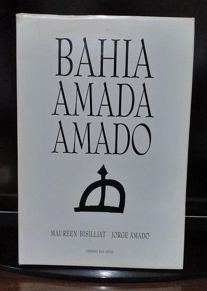 Bahia Amada Amado - Maurren Bisilliat Jorge Amado