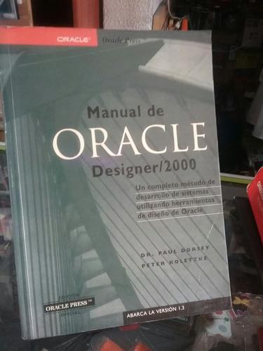 Imagen 1 de 3 de Manual De Oracle Dissenger 2000