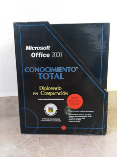 Conocimiento Total Diplomado De Computa De Microsoft 2000.