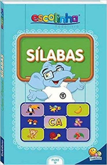 Livro Escolinha Vamos Aprender Silabas Todo Livro