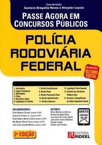 Passe Agora Em Concursos Públicos Polícia Rodoviária Federal