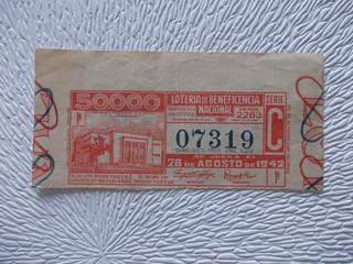 6916- Billete Loteria Nacional Nº 07319 28/08/1942