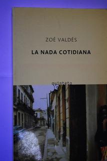 Libro La Nada Cotidiana Zoé Valdés