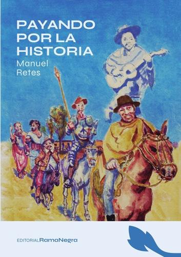 Payando Por La Historia