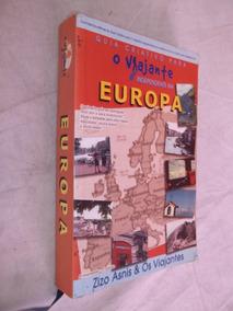 Livro - Guia Criativo Para O Viajante Independente Na Europa