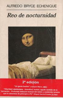 Reo De Nocturnidad (novela /nuevo) / Alfredo Bryce Echenique
