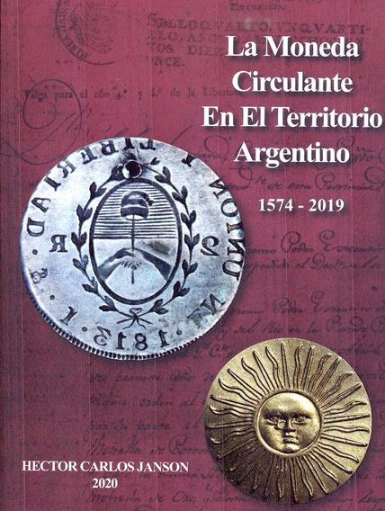 Libro Catálogo Janson La Moneda Argentina 1574-2019 Nuevo!
