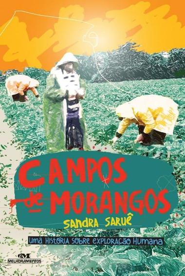 Campos De Morangos - Uma Historia Sobre Exploracao Humana