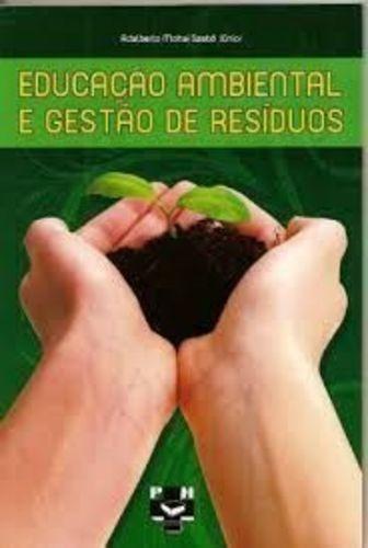 Educação Ambiental E Gestão De Resíduos