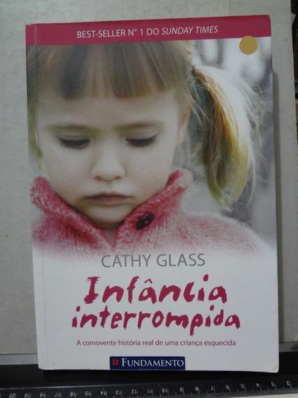 Livro Infância Interrompida Cathy Glass