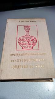 Conservación Y Restauración De Antiguedades Y Objetos Dearte
