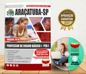 Apostila Araçatuba-sp 2019 Professor Ensino Básico I - Peb I