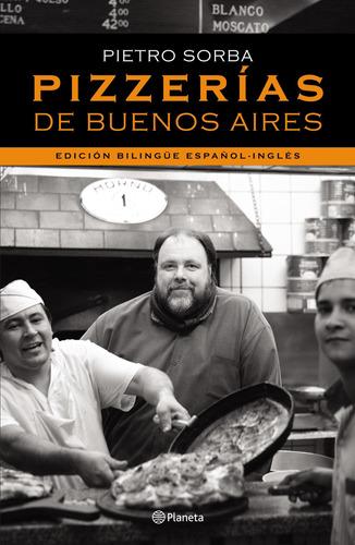 Imagen 1 de 3 de Pizzerías De Buenos Aires De Pietro Sorba - Planeta