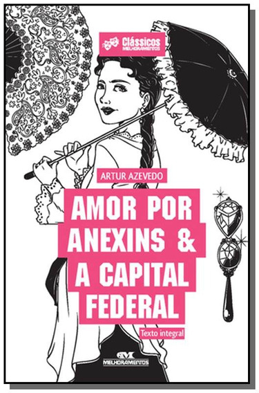 Amor Por Anexins & A Capital Federal