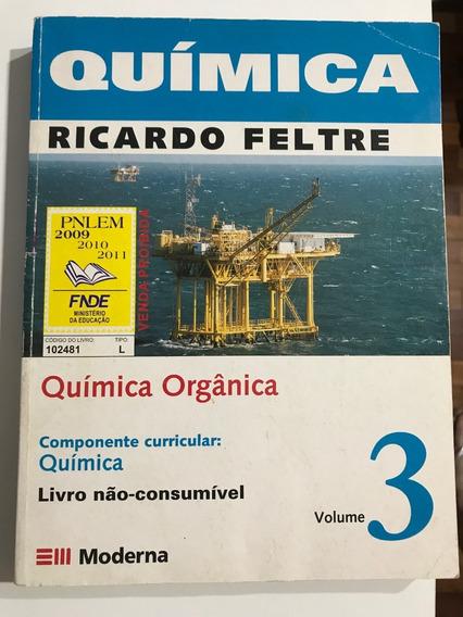Livro Química Orgânica Ricardo Feltre 3 Ano Ensino Médio