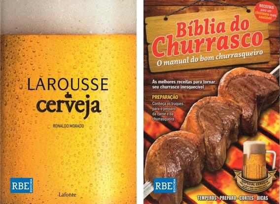 Larousse Da Cerveja + Bíblia Do Churrasco