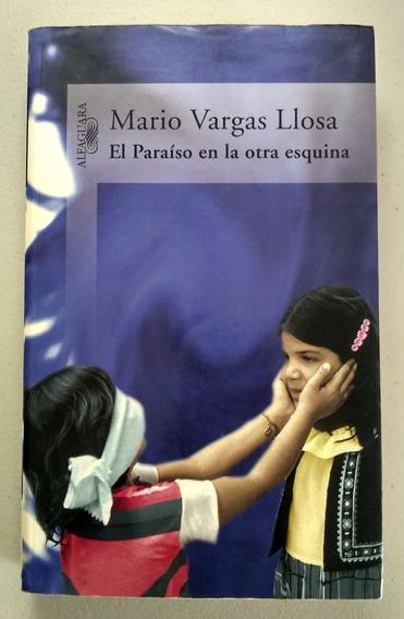 El Paraíso En La Otra Esquina, Mario Vargas Llosa