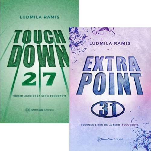 Saga Goodboys - Touchdown + Extra Point - Ludmila Ramis