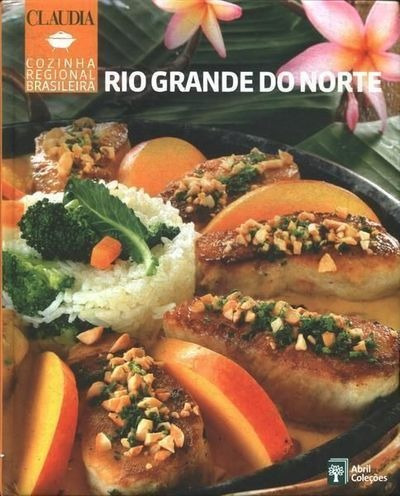 Cozinha Regional Brasileira - Rio Grande Do Norte