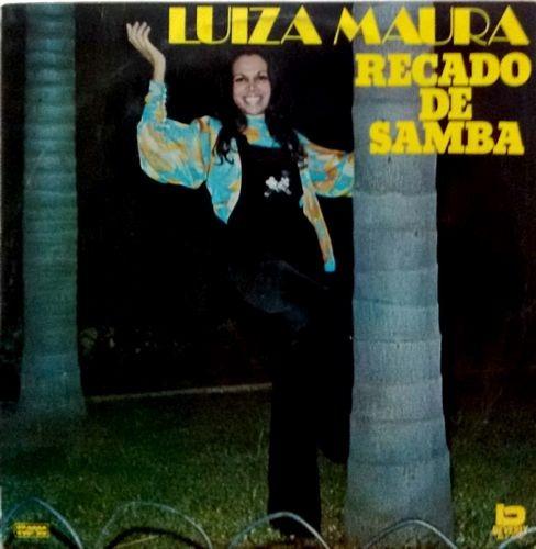 Luiza Maura Recado De Samba