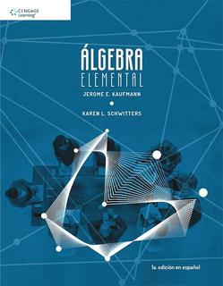 Libro Álgebra Elemental / Kaufmann / Cengage