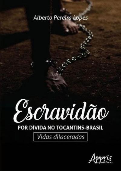 Escravidao Por Divida No Tocantins-brasil