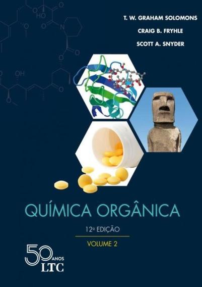 Quimica Organica - Volume 2 - 12ª Ed