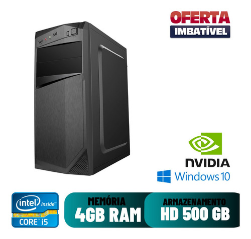 Computador Pc Smart I5 4gb Ram Hd 500 Win10 500w + Geforce