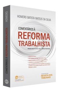 Comentarios A Reforma Trabalhista 1ª Edição (2017)
