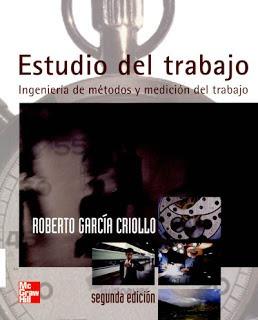 Estudio Del Trabajo. Ingeniería De 2 Edicion. Roberto Garcia