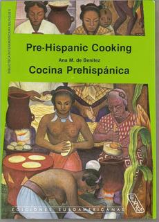 Cocina Prehispánica - Benítez [lea]
