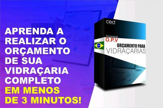 Pacotão Software Opv Vidro Temperado Super Oferta