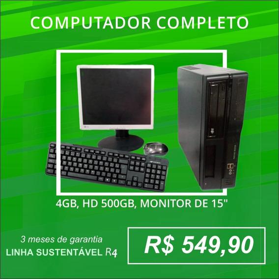 Computador Completo - Linha Sustentável R 4