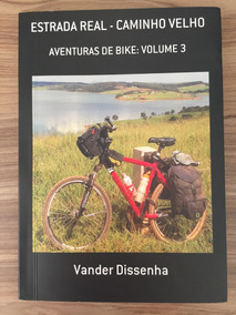 Livro: Estrada Real Caminho Velho (vander Dissenha)