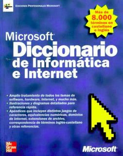 Microsoft Diccionario De Infromatica E Internet