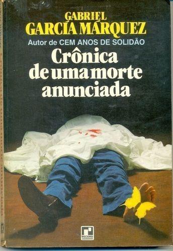 Livro Crônica De Uma Morte Anunciada Gabriel García Márquez - R ...