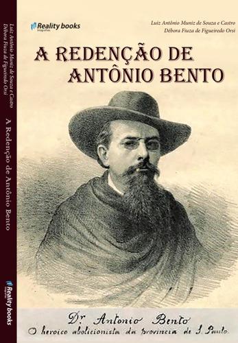A Redenção De Antônio Bento