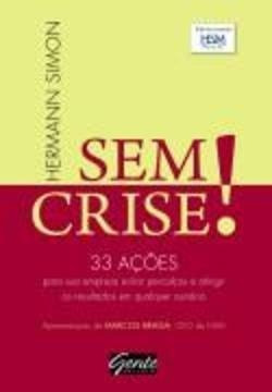 Livro: Sem Crise! 33 Acoes Para Sua Empresa... - Hermann Sim