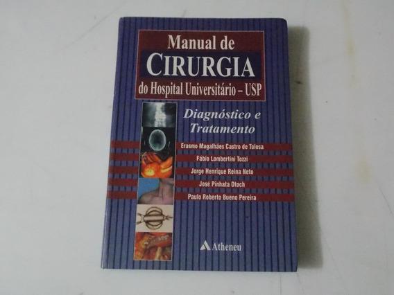 Livro - Manual De Cirurgia Do Hospital Universitário - Usp