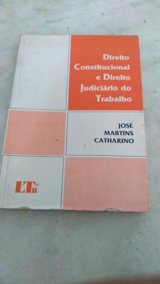 Direito Constitucional E Direito Judiciario Do Trabalho José
