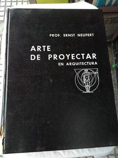 Arte De Proyectar En Arquitectura - Ernst Neufert. G G