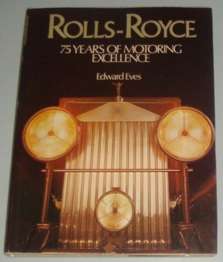 Carros - Livro Rolls-royce 75 Years Of Motoring Excellence