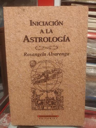 Iniciacion A La Astrologia Por Rosangela Alvarenga