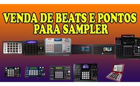Venda De Beats E Pontos Para Sampler ( Montagens Da Pipos )