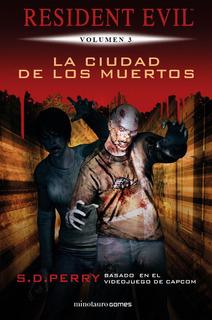 Resident Evil: La Ciudad De Los Muertos - Perry, S. D. (p...