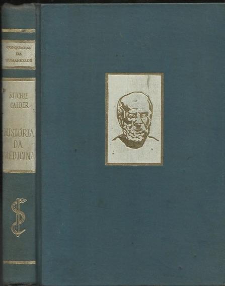 O Homem E A Medicina - Ritchie Calder