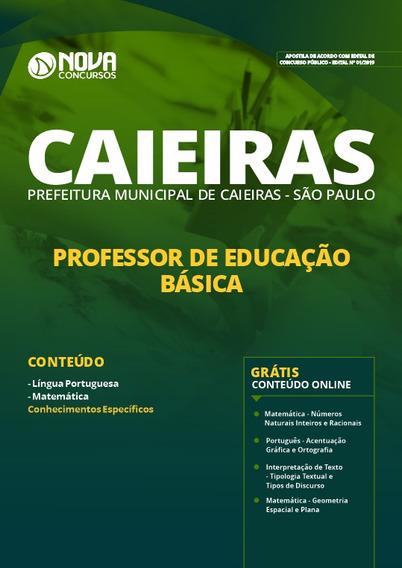 Apostila Pref De Caieiras Sp 2019 Professor Educação Básica